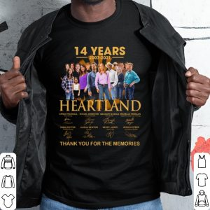 Best 14 Years Of Heartland 2007 2021 Thank You For The Memories shirt