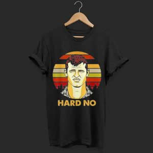 Big Fan Letterkenny hard no sunset shirt