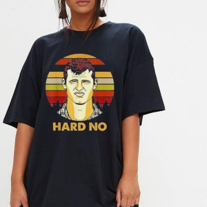 Big Fan Letterkenny hard no sunset shirt 2