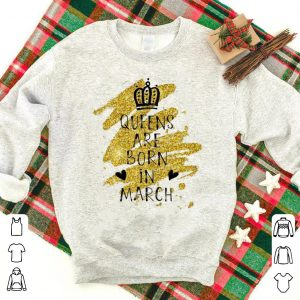 Queens born in March shirt