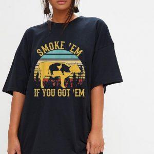 Vintage Smoke 'Em If You Got 'Em BBQ Grilling shirt 2