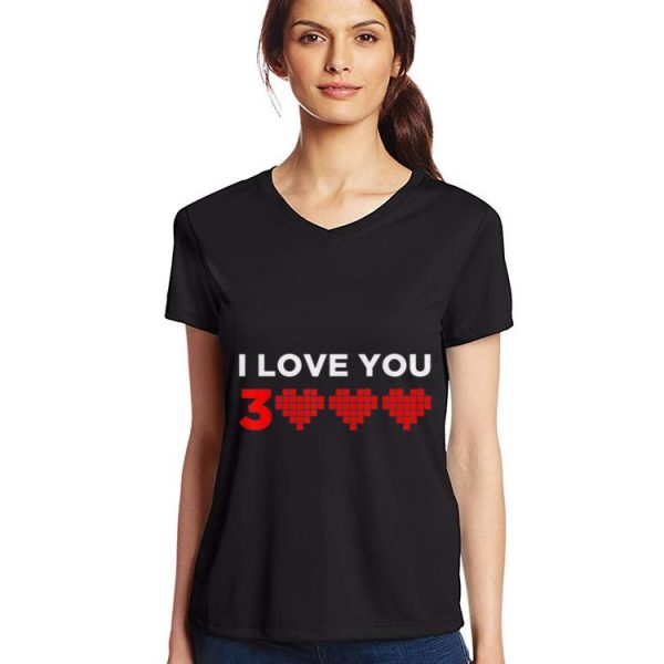 I love you 3000 Heart shirt