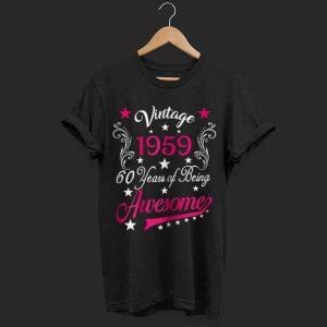 Vintage 1959 60 years of being awesome  shirt