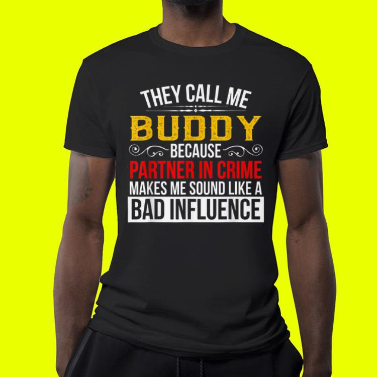 Buddy They call me Buddy Grandpa shirt 4 - Buddy - They call me Buddy Grandpa shirt