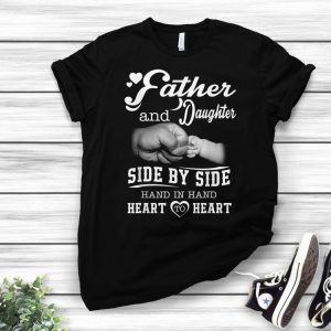 Father and Daughter Fathers Day shirt