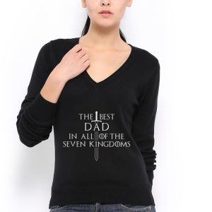 The Best Dad in all of the seven Kingdoms for Him shirt 2