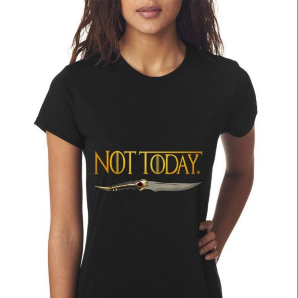 What do we say to the god of death Not Today Catspaw Blade Game Of Thrones shirt