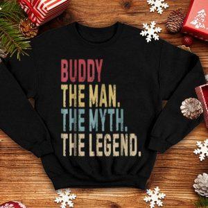 Buddy The Man The Myth Legend Father Day shirt