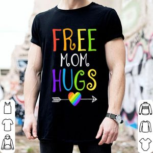 Free Mom Hugs Lgbt Gay Pride Color Love shirt