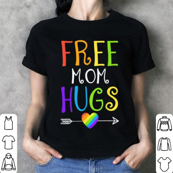 Free Mom Hugs Lgbt Gay Pride Color Love shirt