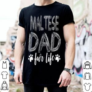 Maltese Dad For Life Fathers Day 2019 shirt