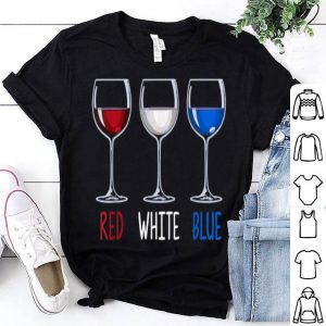 Red White Blue Wine Glasses Wine Drinking 4th Of July shirt