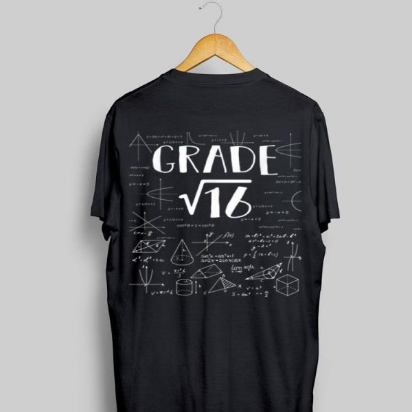 4th Grade Math Square Root Of 16 Back To School shirt