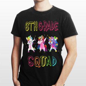 6th Grade Squad Team 6th Grade Teacher Back To School shirt