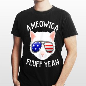 A'Meowica Fluff Yeah 4th Of July Cat shirt