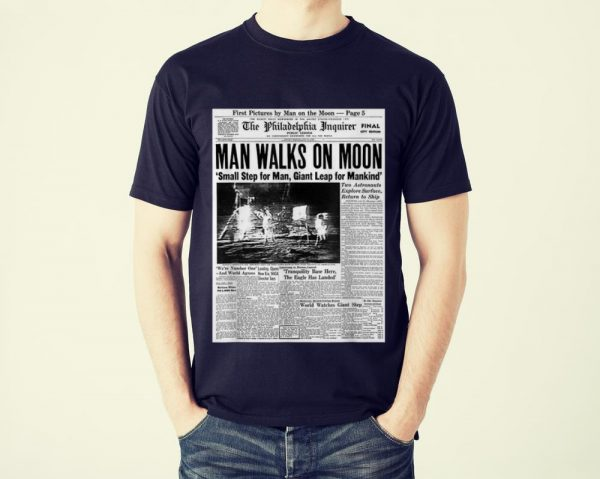 Awesome Newspaper Man Walks On Moon Small Step For Man Giant Leap For Mankind shirt