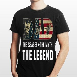 Dad The Navy Seabee The Myth The Legend shirt