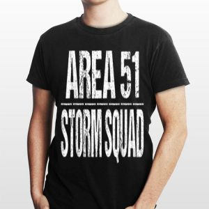 Funny Area 51 Storm Squad shirt