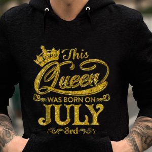 Premium Crown This Queen Was Born On July 3rd Gold shirt