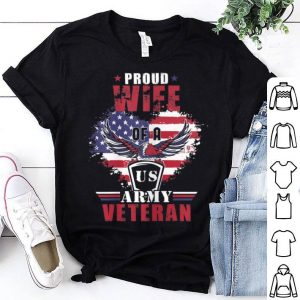 Proud Wife Of A Us Army Veteran For Women shirt