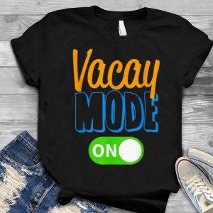 Vacay Mode On Family Vacation Youth tee
