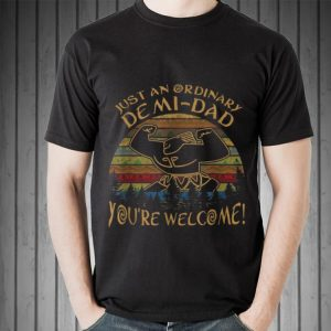 Vintage Just An Ordinary Demi Dad You're Welcome sweater