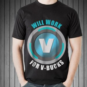 Will Work For V Bucks Sweater