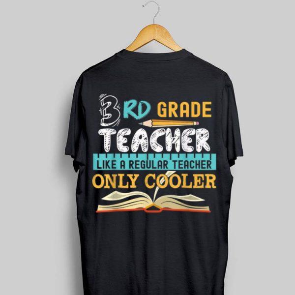 3rd Grade Teacher Back To Shool shirt
