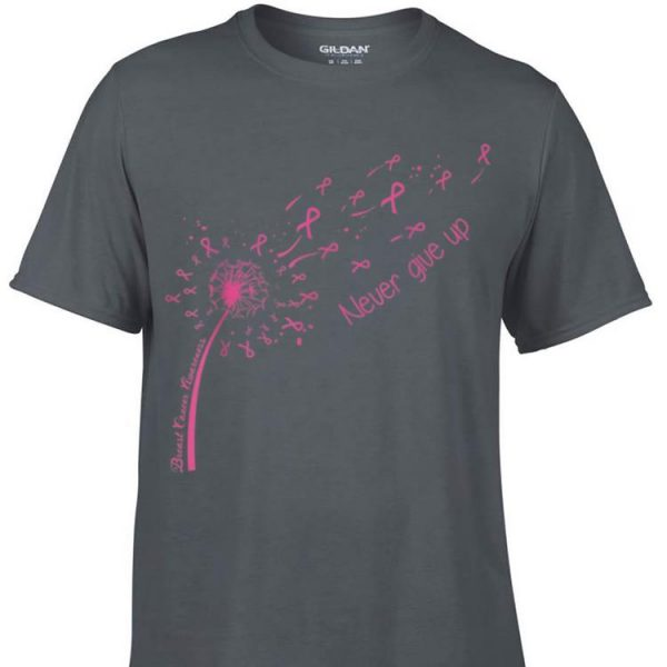 Awesome Breast Cancer Awareness Never Give Up shirt