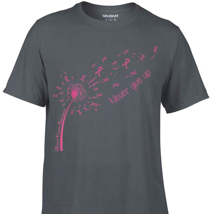 Awesome Breast Cancer Awareness Never Give Up shirt 1 - Awesome Breast Cancer Awareness Never Give Up shirt