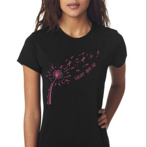 Awesome Breast Cancer Awareness Never Give Up shirt 2
