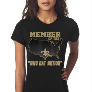 Awesome New Orleans Member Of The Who Dat Nation shirt 2