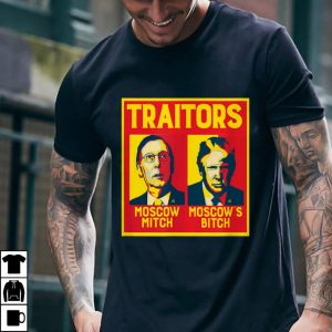 Funny Traitors Moscow Mitch Moscow's Bitch McConnell Trump shirt