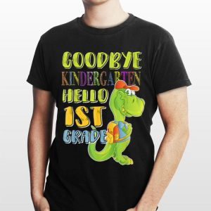 Goodbye Kindergarten Hello First Grade Cute Dinosaur shirt
