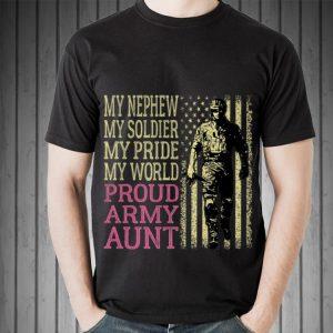 Top My Nephew My Soldier Hero Military Proud Army Aunt American Flag guy tee