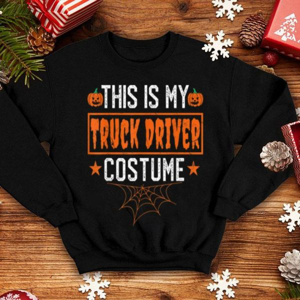 Top This Is My Truck Driver Costume Funny Halloween shirt