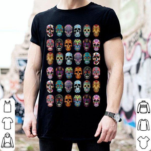 Beautiful Day of the dead Sugar Skulls 2019 Halloween shirt