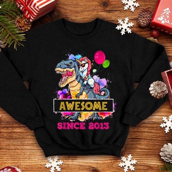 Premium 6th Birthday Unicorn Ride Dinosaur Awesome Since 2013 shirt
