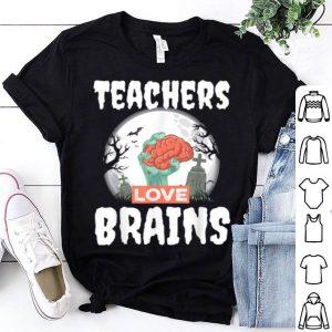 Teacher Halloween Teachers Love Brains shirt