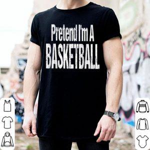 Awesome Pretend I'm A Basketball Easy Halloween Costume shirt