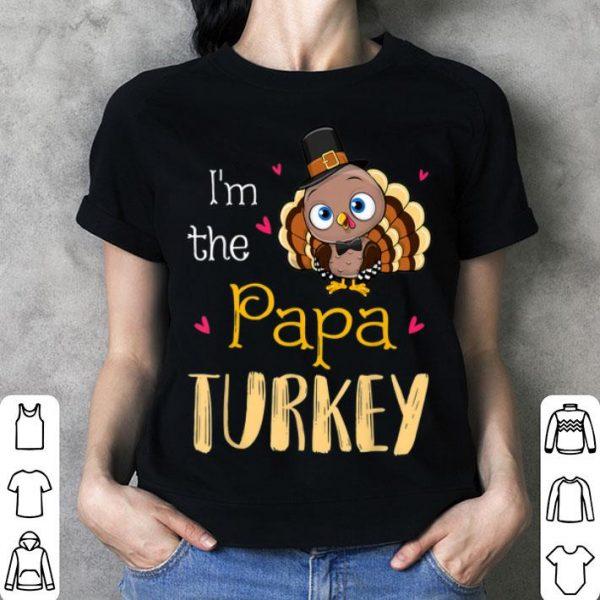 Beautiful Thanksgiving Day Gifts I'm The Big Papa Turkey shirt