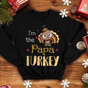 Beautiful Thanksgiving Day Gifts I'm The Big Papa Turkey shirt