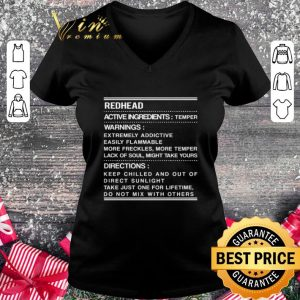 Best Redhead active ingredients temper warnings extremely addictive shirt