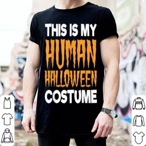 Funny Halloween Costume Quote Saying for Kids and Adults shirt
