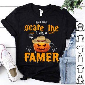 Hot You Cant Scare Me I Am A Farmer - Halloween Costume shirt
