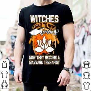 Official Witches Become A Massage Therapist Halloween Gift shirt