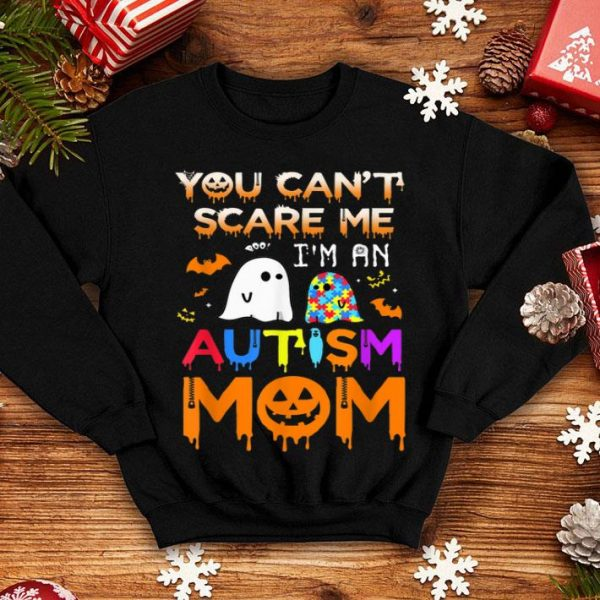 Official You Can't Scare Me I'm An Autism Mom Ghost Awareness Funny shirt