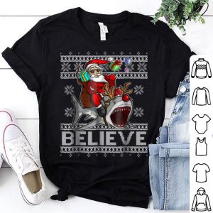 Original Believe in Santa Riding Shark Christmas Ugly Sweater shirt