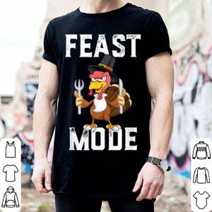 Original Feast Mode Funny Thanksgiving Holiday Turkey Tee shirt