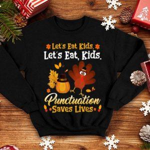 Original Let's eat kids Funny Turkey Thanksgiving Teacher Kids shirt